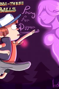 Grabba-These Balls Pining for Dipper